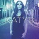 Katy B - 5 AM (T & Sugah Remix)