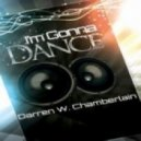 Darren W. Chamberlain - I'm Gonna Dance (Original Mix)