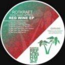 Rotkraft & Saint Kitten - Red Wine  (Original mix)