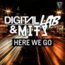 Digital Lab & MITS - Here We Go (Original Mix)