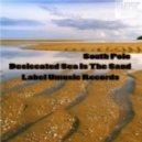 South Pole - Desiccated Sea Is The Sand (Original Mix)
