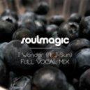 Soulmagic - I Wonder (Full Vocal Mix)