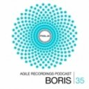 Dj Boris - Agile Recordings (Podcast 35)