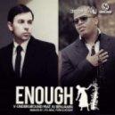 RJ Benjamin, V.Underground - Enough feat. RJ Benjamin (Roque Remix)