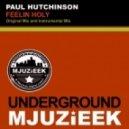 Paul Hutchinson - Feelin Holy