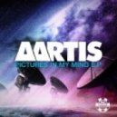 Aartis - Pictures In My Mind (Original Mix)