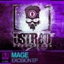 Mage - Excision (Original Mix)