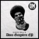 Disco Ball'z - Daft Do Why The Groovin'  (Original mix)