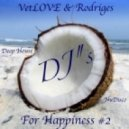 VetLOVE & Rodriges - For Happiness #2 (Deep:NuDisco)