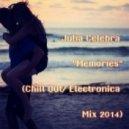 Julia Celebra - Memories (Chill Out / Electronica Mix)