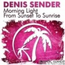 Denis Sender - Morning Light (Original Mix)