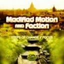 Modified Motion & Faction - Focus (Original mix)