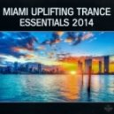 Pedro del Mar - Miami Uplifting Trance Essentials 2014  (Miami Beach DJ Mix)