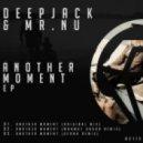 Deepjack, Mr. Nu - Another Moment (Original Mix)