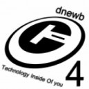 dnewb - Technology Inside Of You vol. 4