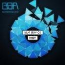 Beat Service - #Hey (Original Mix)