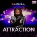 Katusha - Attraction
