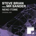 Steve Brian pres. Mr Sander - Neno Itome (Original Mix)