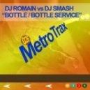 DJ Smash - Bottle Service (Original mix)