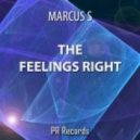 Marcus S - The Feelings Right  (Stridsberg Sax It Up Extended Mix)