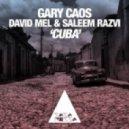 Gary Caos vs. David Mel & Sale - Cuba