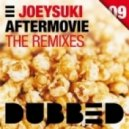 JoeySuki - Aftermovie (Matt & Kendo Remix)