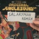 Adam F - The Original Junglesound (Salaryman Remix)