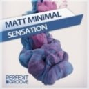 Matt Minimal - Sensation (Original mix)