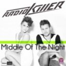Radio Killer - In The Middle Of The Night (Gianni Kosta Remix Edit)