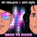 Marchesini and Razak - Back To Disco (Club Mix)