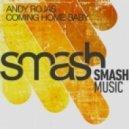 Andy Rojas - Coming Home Baby (Original Mix)