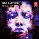 MdS, Gymmy J - M.C.L. 001 (Original Mix)