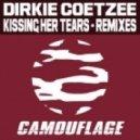 Dirkie Coetzee - Kissing Her Tears (N-Eil & Matt-vell Remix)