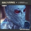 Anonyms - Corrosion (Original Mix)