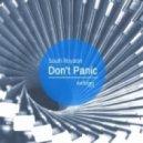 South Royston - Don't Panic  (Original Mix)