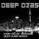 Eyup Celik - Nothing  (DEEP DJAS Remix)