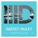 Harvey McKay - Smoke Drunk (Original Mix)