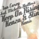 Ian Carey feat. Michelle Shellers - Keep On Rising (Kenza & Stinger Remix)