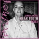 Britney Spears - Gimme More (Bear Tooth Bootleg)