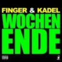Finger & Kadel - Wochenende (Original Mix)