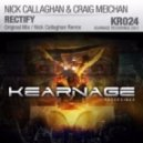 Nick Callaghan & Craig Meichan - Rectify (Nick Callaghan Remix)