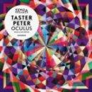 Taster Peter - Oculus (Original Mix)