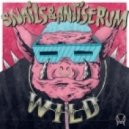 Snails & Antiserum - Wild (Original mix)