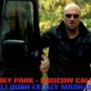Gorky Park - Moscow Calling (Dj Rush Extazy Mash-Up)