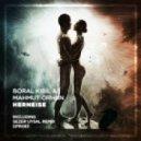 Boral Kibil, Mahmut Orhan - Herneise (Original Mix)