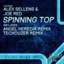Joe Red, Alex Sellens - Spinning Top (Angel Heredia Remix)