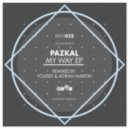 Pazkal - My Way  (Yousef Circus Rework 2)