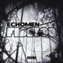 Echomen - Fission (Original Mix)