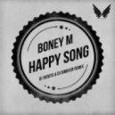Boney M - Happy Song (DJ Viduta & DJ DimixeR Remix)