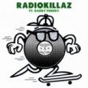 Radiokillaz - Girls Dem (feat. Daddy Freddy - Signal Mix)